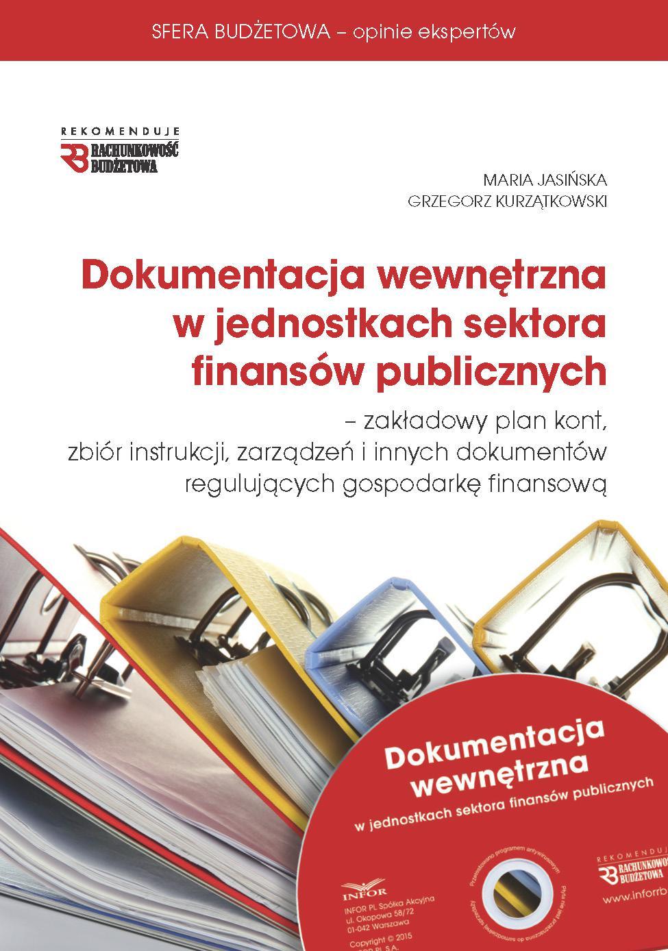 Dokumentacja wewnętrzna w jednostkach sektora finansów publicznych 2015 - Ebook (Książka PDF) do pobrania w formacie PDF