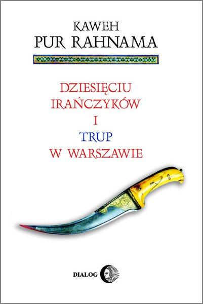 Dziesięciu Irańczyków i trup w Warszawie - Ebook (Książka EPUB) do pobrania w formacie EPUB