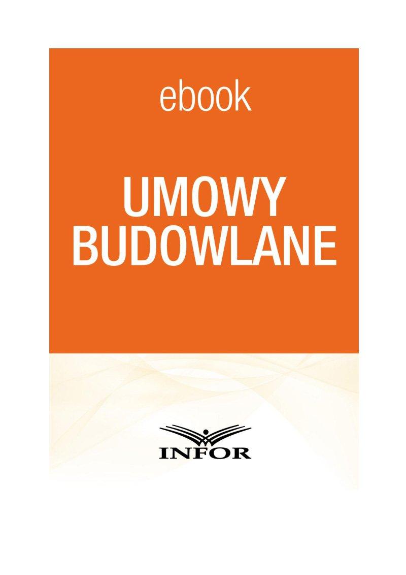 Umowy budowlane - Ebook (Książka PDF) do pobrania w formacie PDF