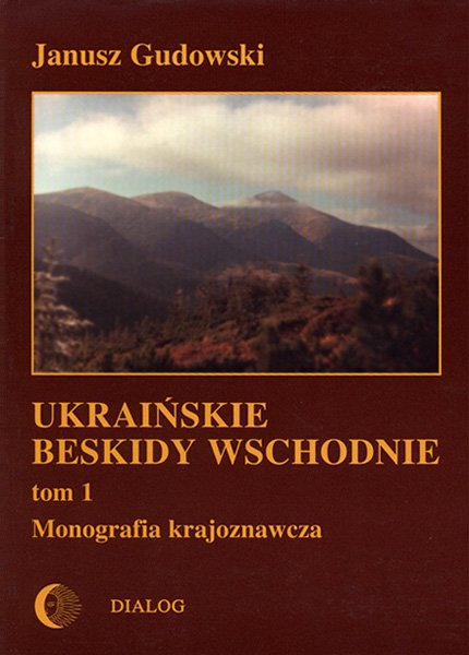 Ukraińskie Beskidy Wschodnie Tom I. Przewodnik - monografia krajoznawcza - Ebook (Książka na Kindle) do pobrania w formacie MOBI