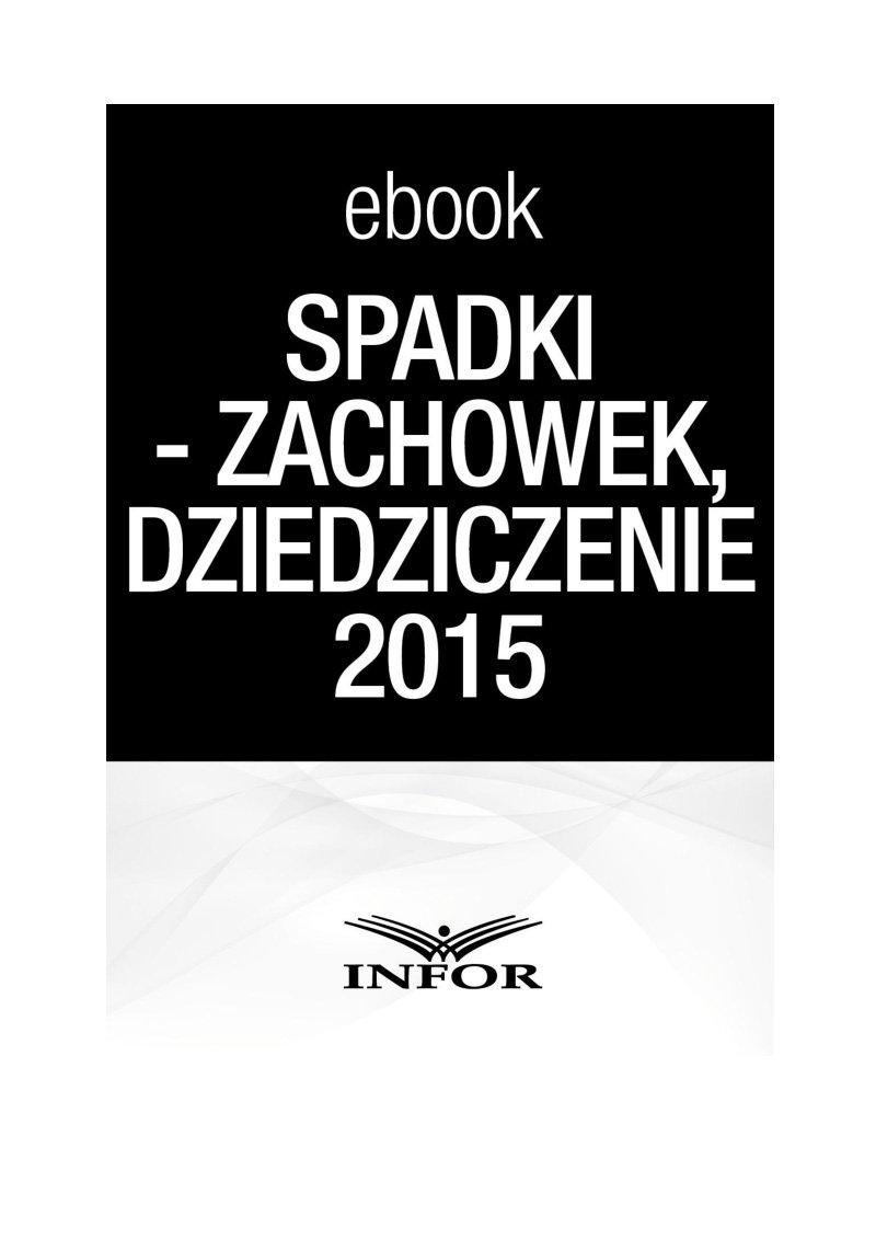Spadki-zachowek, dziedziczenie 2015 - Ebook (Książka PDF) do pobrania w formacie PDF
