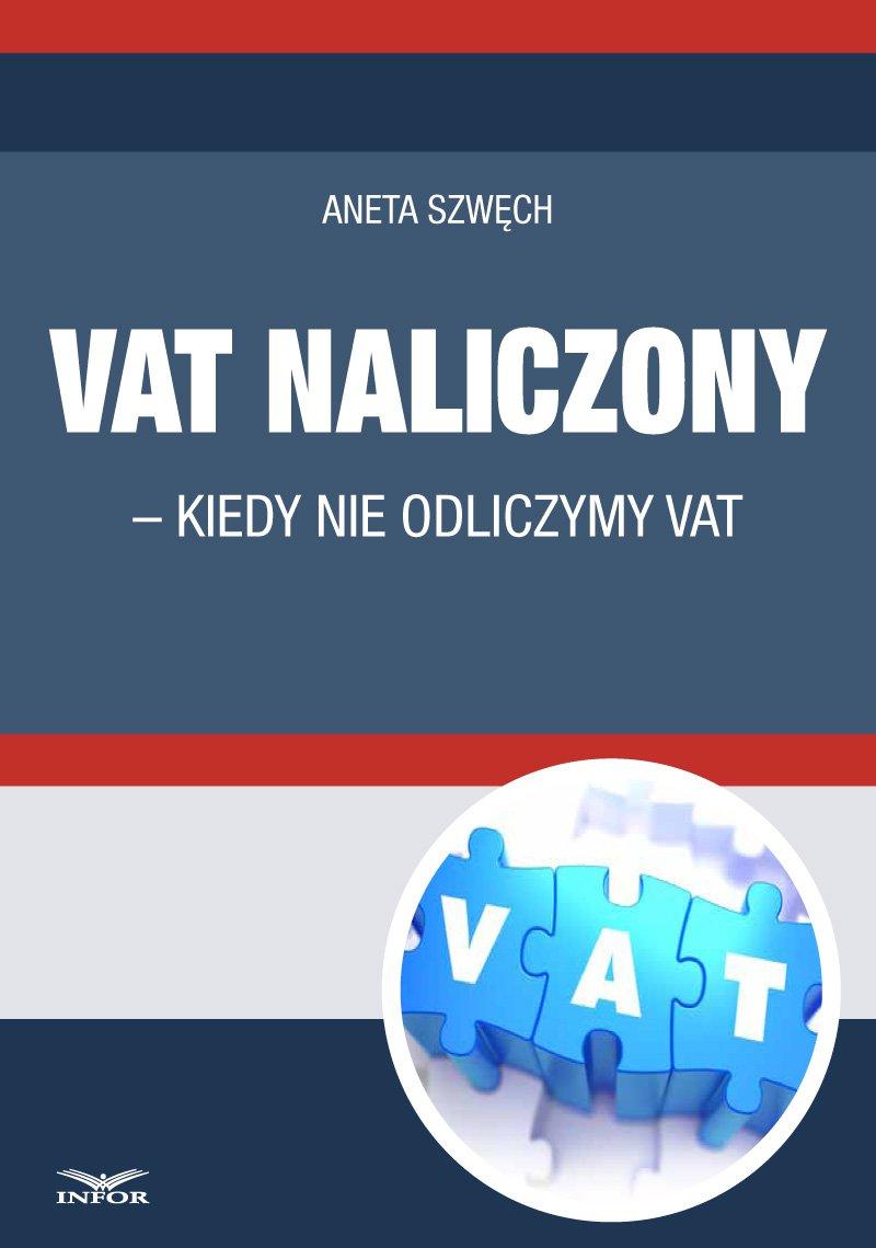 VAT naliczony - kiedy nie odliczamy VAT - Ebook (Książka PDF) do pobrania w formacie PDF