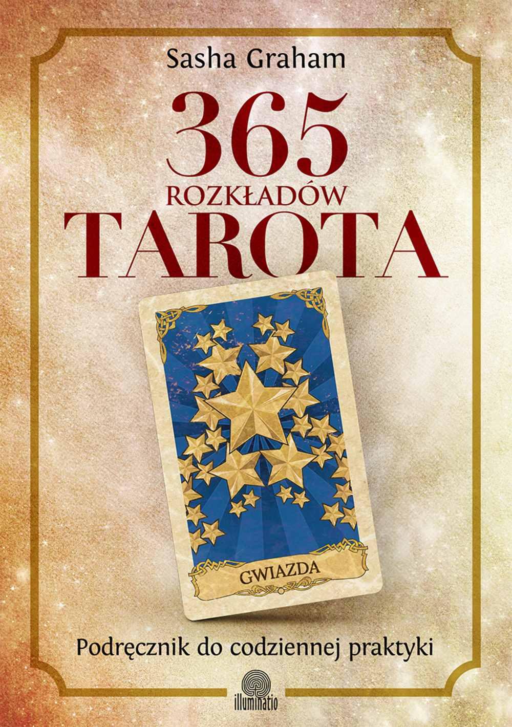 365 rozkładów Tarota. Podręcznik do codziennej praktyki - Ebook (Książka EPUB) do pobrania w formacie EPUB