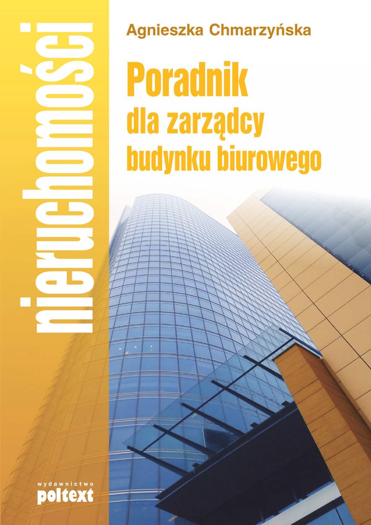 Poradnik dla zarządcy budynku biurowego - Ebook (Książka EPUB) do pobrania w formacie EPUB