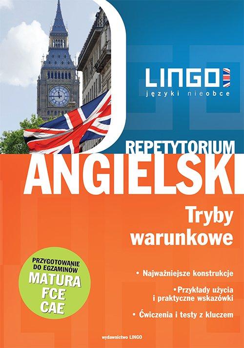 Angielski. Tryby warunkowe - Ebook (Książka PDF) do pobrania w formacie PDF
