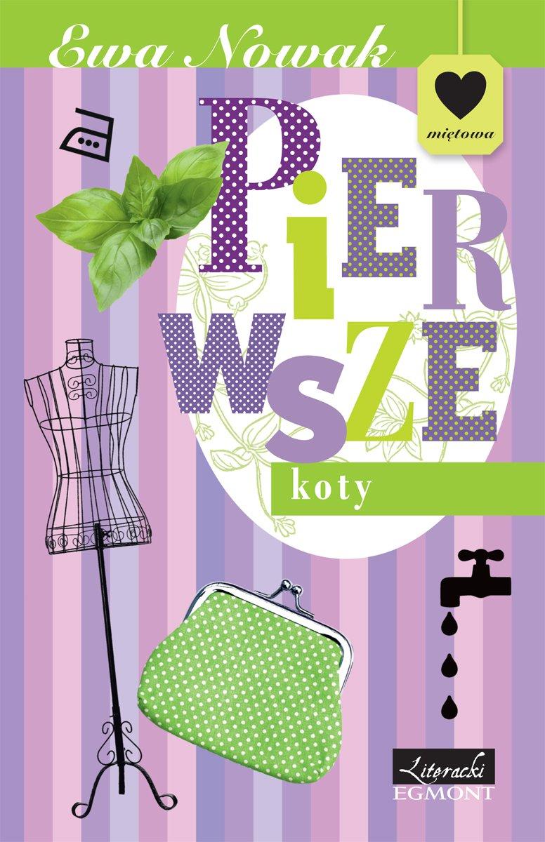 Pierwsze koty. Seria miętowa - Ebook (Książka na Kindle) do pobrania w formacie MOBI
