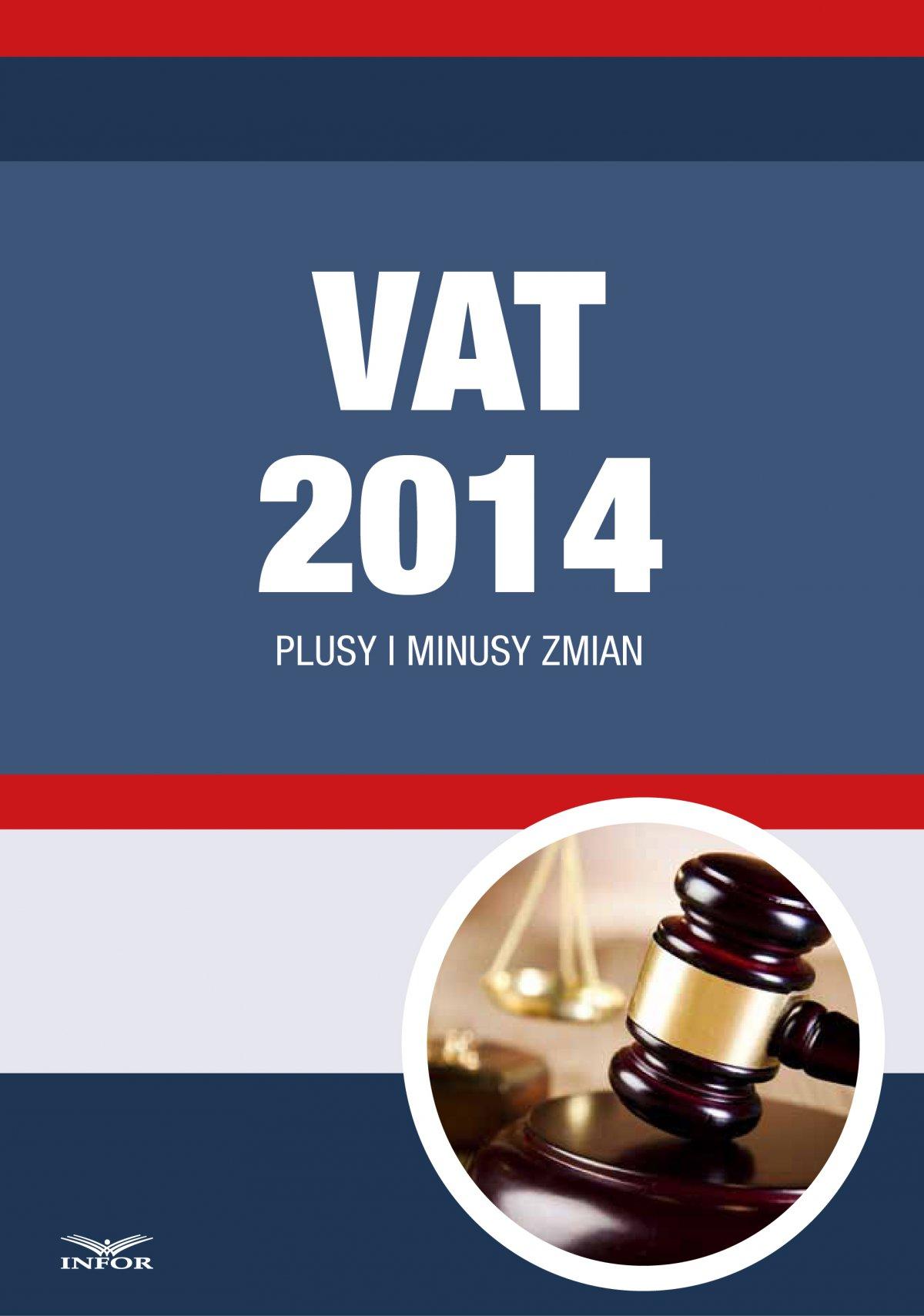 VAT 2014 Plusy i minusy zmian - Ebook (Książka PDF) do pobrania w formacie PDF