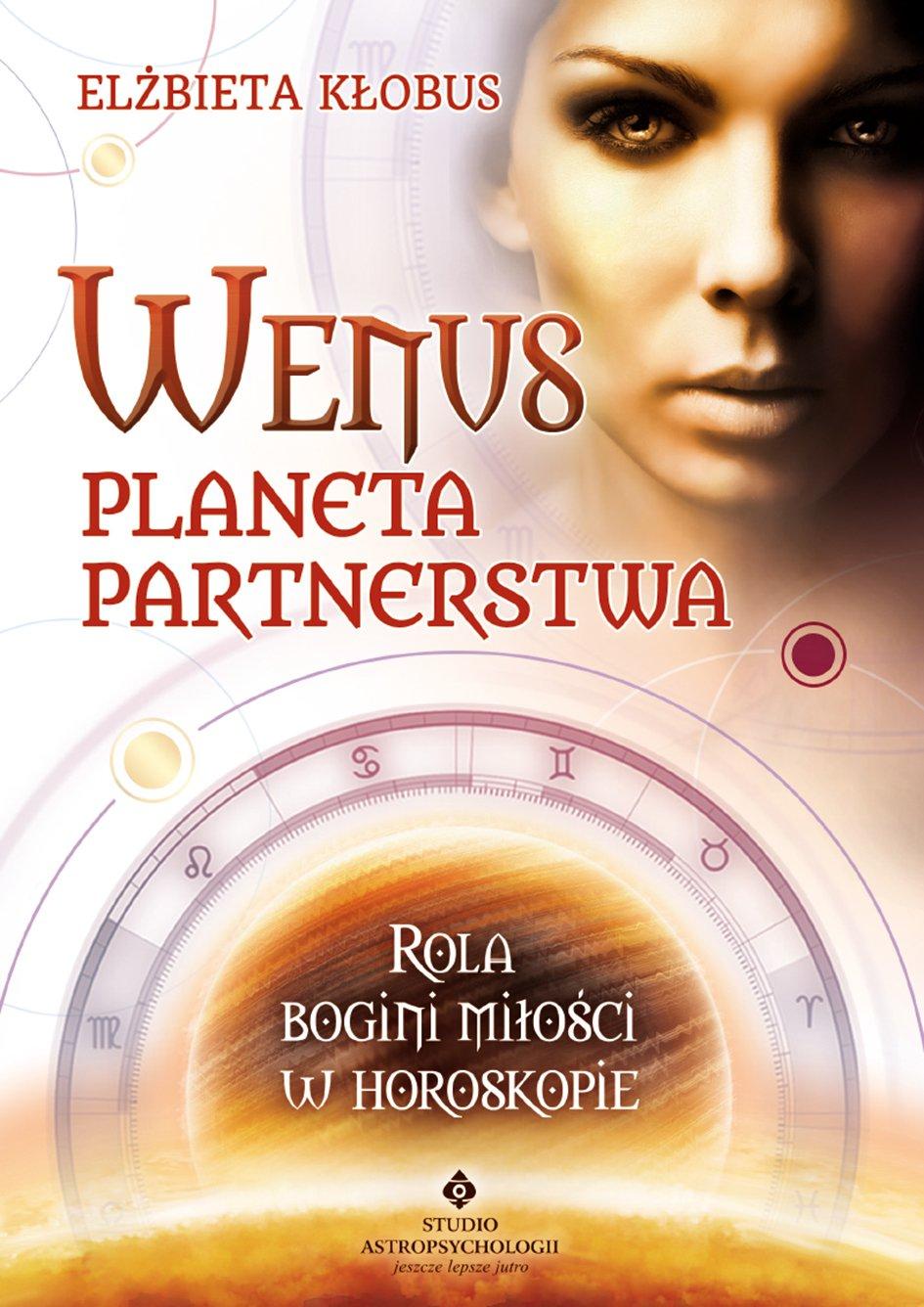 Wenus - planeta partnerstwa. Rola bogini miłości w horoskopie - Ebook (Książka na Kindle) do pobrania w formacie MOBI
