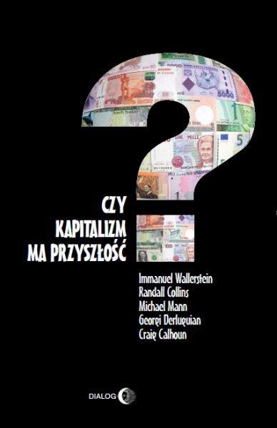 Czy kapitalizm ma przyszłość? - Ebook (Książka na Kindle) do pobrania w formacie MOBI
