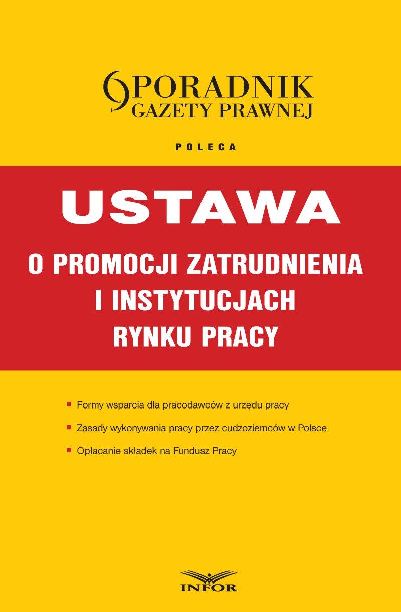 Ustawa o promocji zatrudnienia i instytucjach rynku pracy - Ebook (Książka PDF) do pobrania w formacie PDF