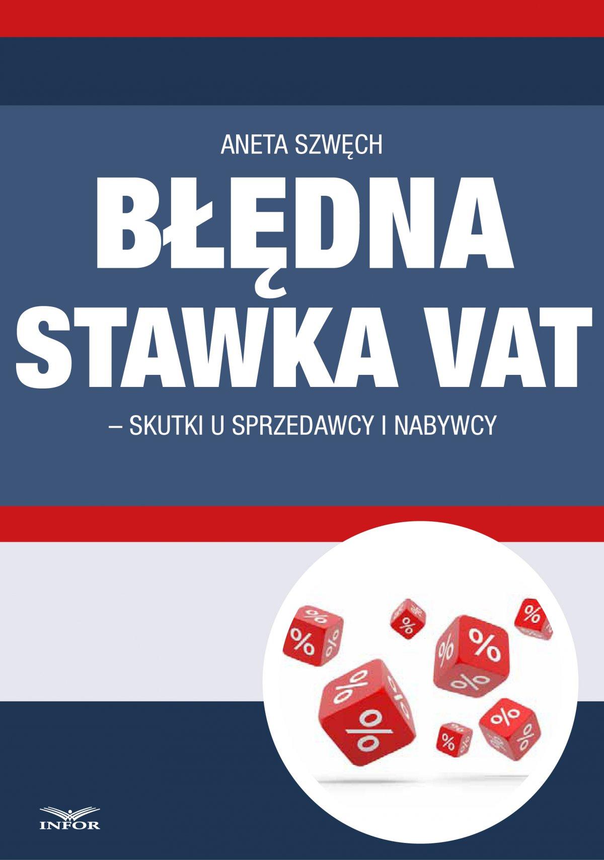 Błędna stawka VAT-skutki u sprzedawcy i nabywcy - Ebook (Książka PDF) do pobrania w formacie PDF