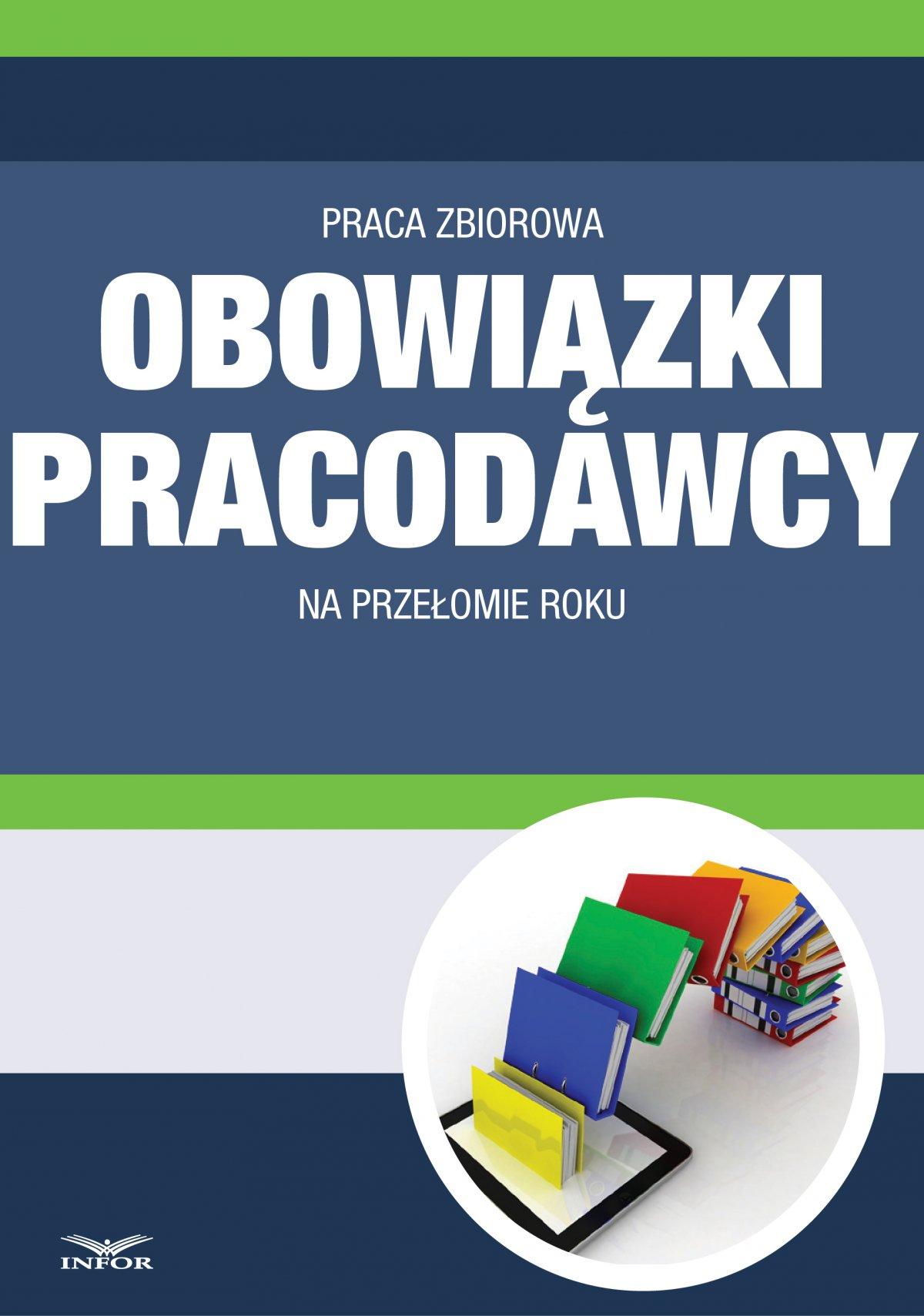 Obowiązki pracodawcy na przełomie roku - Ebook (Książka PDF) do pobrania w formacie PDF
