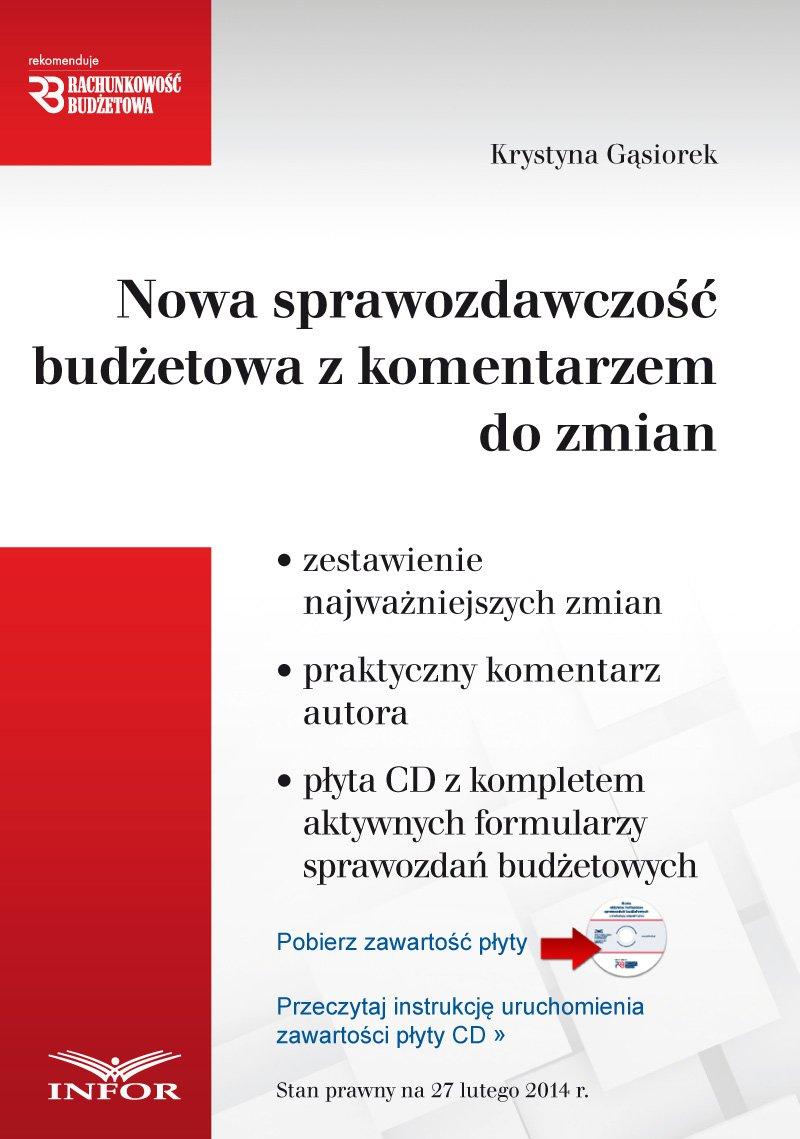 Nowa sprawozdawczość budżetowa z komentarzem - Ebook (Książka PDF) do pobrania w formacie PDF