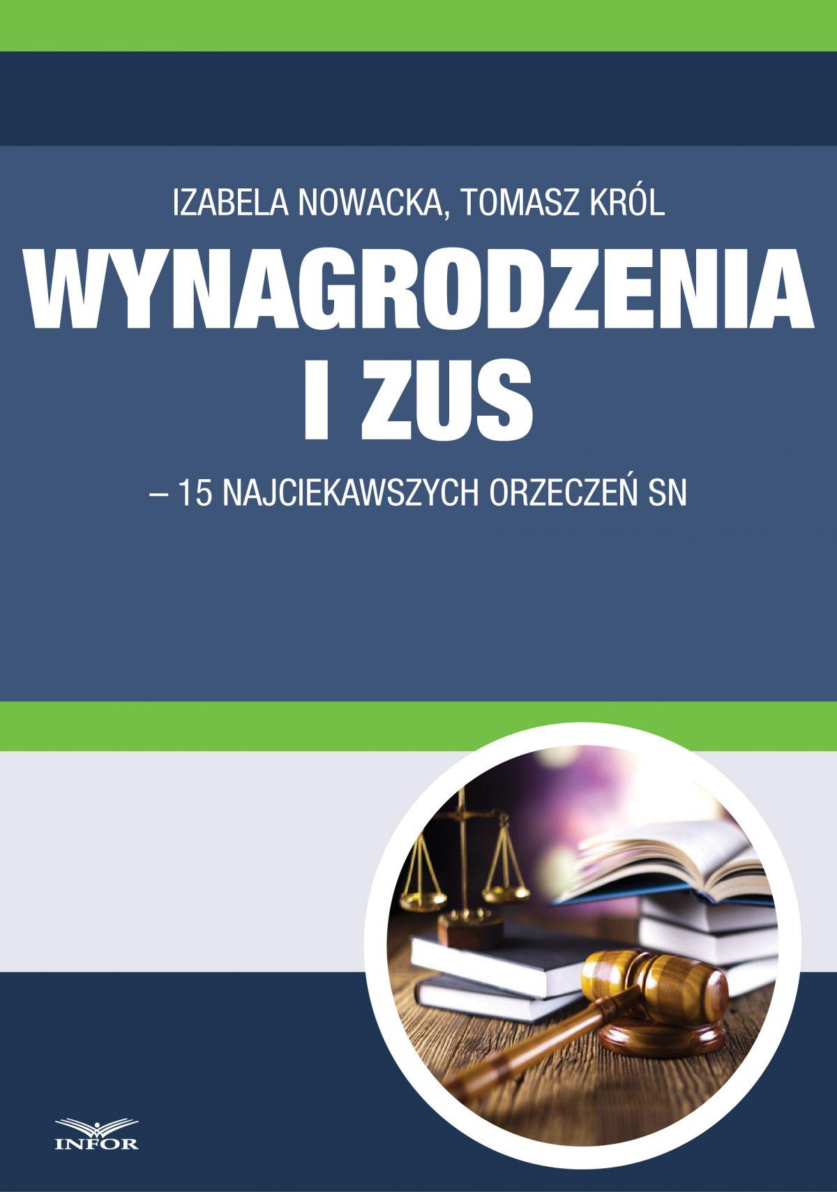 Wynagrodzenia i ZUS-15 najciekawszych orzeczeń SN - Ebook (Książka PDF) do pobrania w formacie PDF