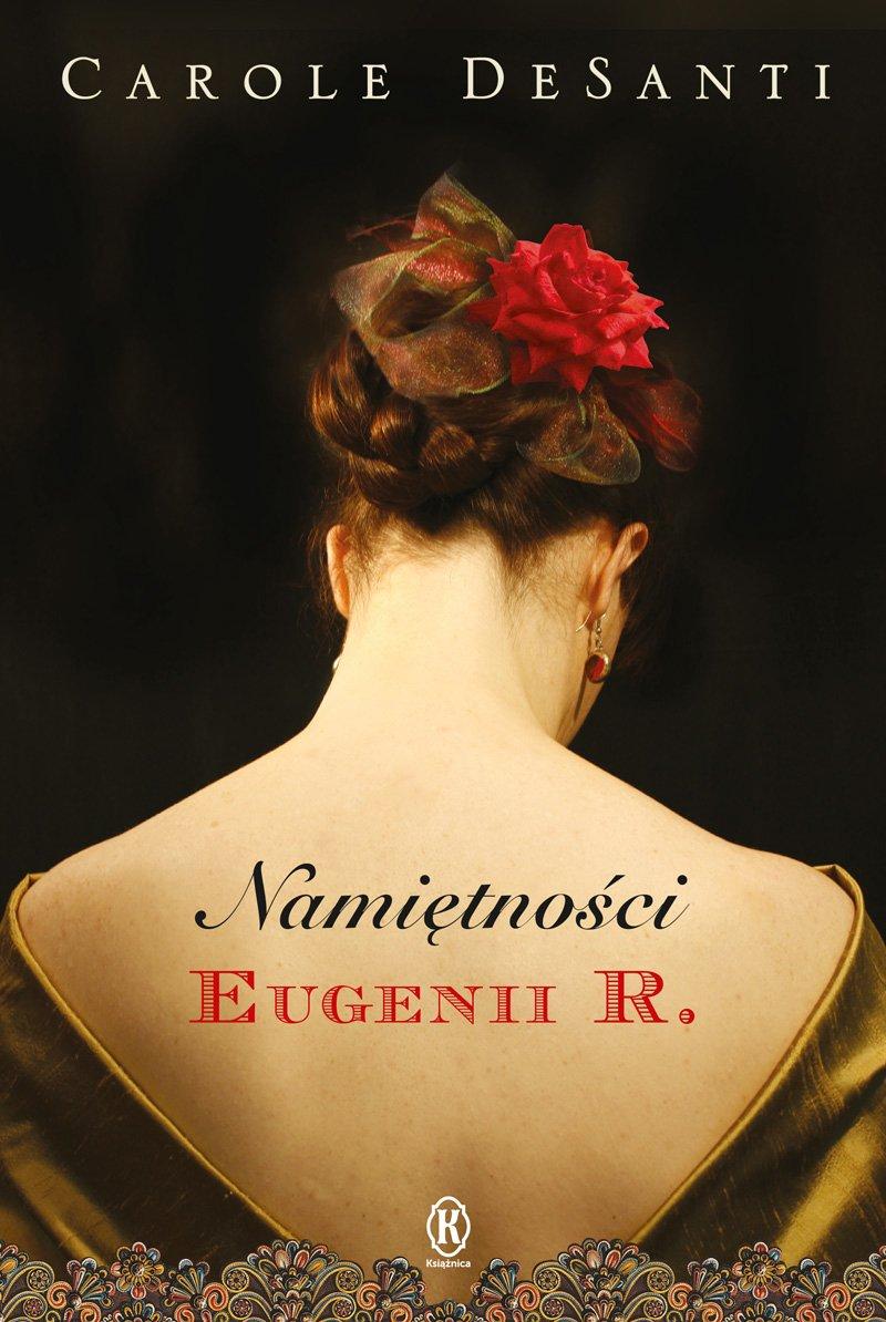 Namiętności Eugenii R. - Ebook (Książka EPUB) do pobrania w formacie EPUB