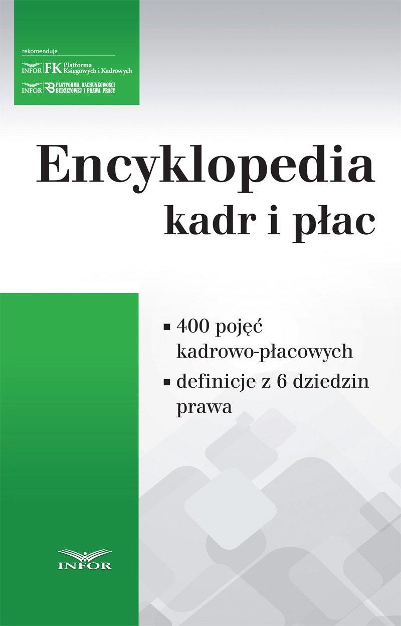 Encyklopedia Kadr i Płac - Ebook (Książka PDF) do pobrania w formacie PDF