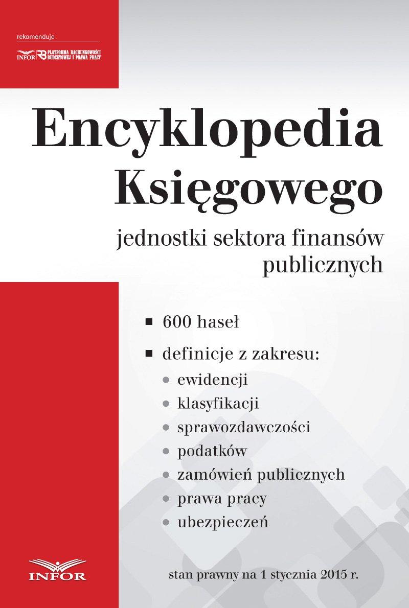 Encyklopedia Księgowego jednostki sektora finansów publicznych - Ebook (Książka PDF) do pobrania w formacie PDF