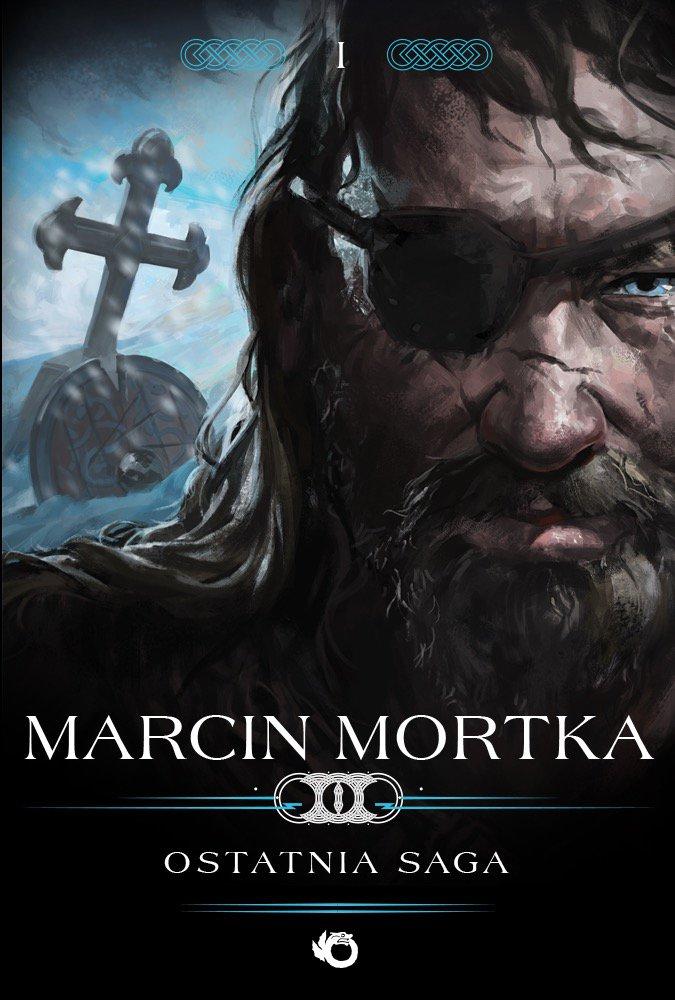 Trylogia nordycka. Tom 1. Ostatnia saga - Ebook (Książka EPUB) do pobrania w formacie EPUB