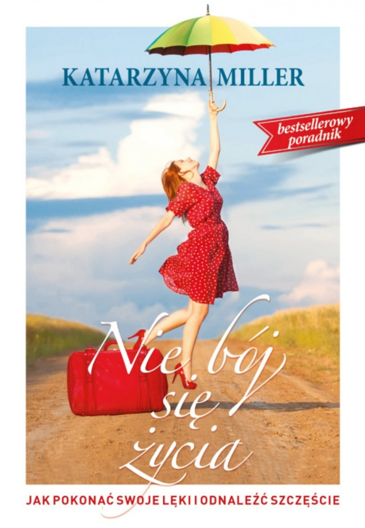 Nie bój się życia. Wydanie 2 - Ebook (Książka na Kindle) do pobrania w formacie MOBI