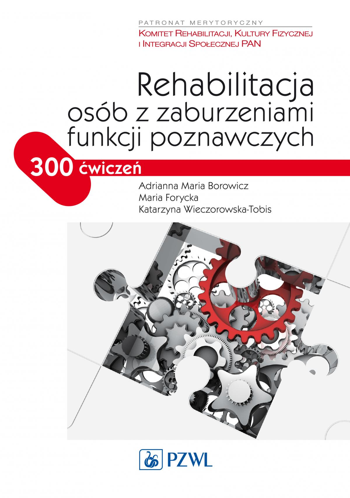 Rehabilitacja osób z zaburzeniami funkcji poznawczych - Ebook (Książka EPUB) do pobrania w formacie EPUB