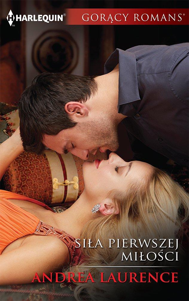 Siła pierwszej miłości - Ebook (Książka EPUB) do pobrania w formacie EPUB