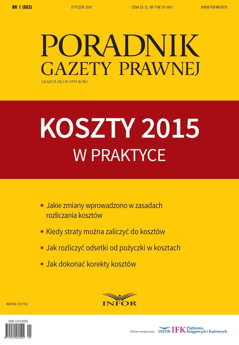 Koszty 2015 w praktyce-Poradnik Gazety Prawnej 1/15 - Ebook (Książka PDF) do pobrania w formacie PDF