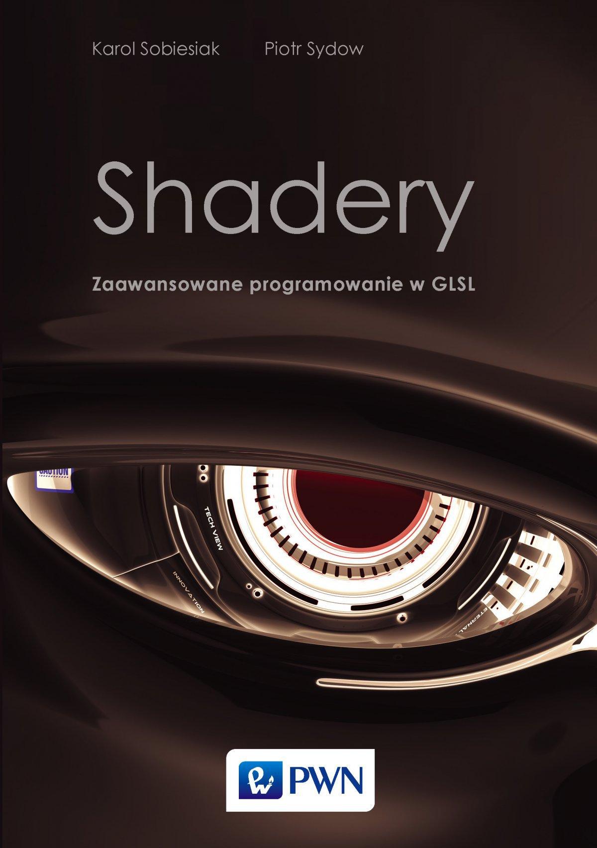 Shadery. Zaawansowane programowanie w GLSL - Ebook (Książka EPUB) do pobrania w formacie EPUB