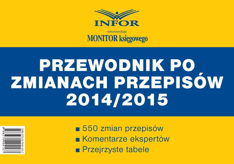 Podatki i Rachunkowość - Przewodnik po zmianach przepisów 2014/2015 - Ebook (Książka PDF) do pobrania w formacie PDF