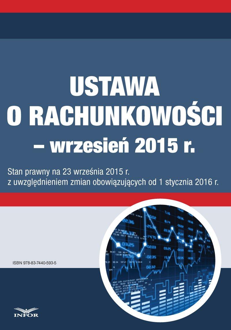 Ustawa o rachunkowości - wrzesień 2015 - Ebook (Książka PDF) do pobrania w formacie PDF
