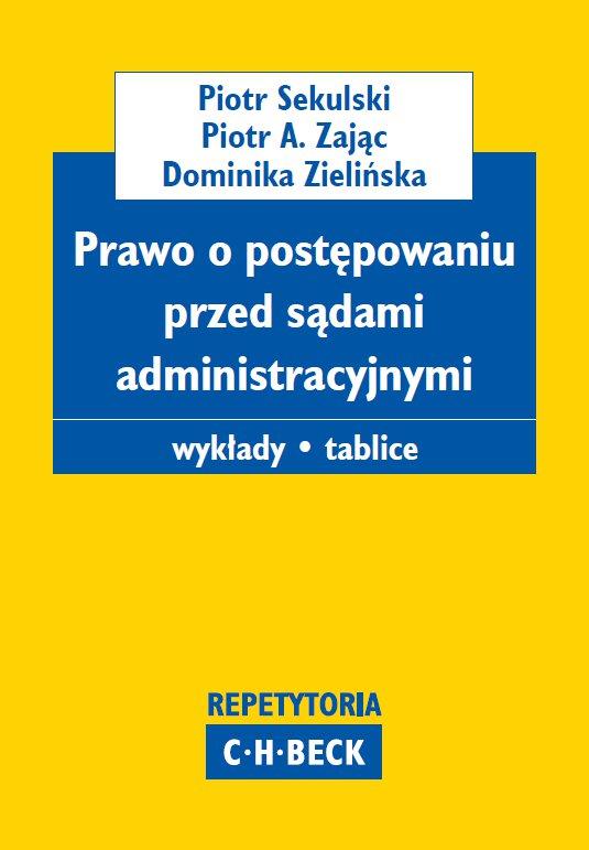 Prawo o postępowaniu przed sądami administracyjnymi. Wykłady. Tablice - Ebook (Książka PDF) do pobrania w formacie PDF