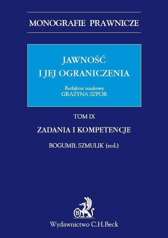 Jawność i jej ograniczenia. Zadania i kompetencje. Tom 9 - Ebook (Książka PDF) do pobrania w formacie PDF