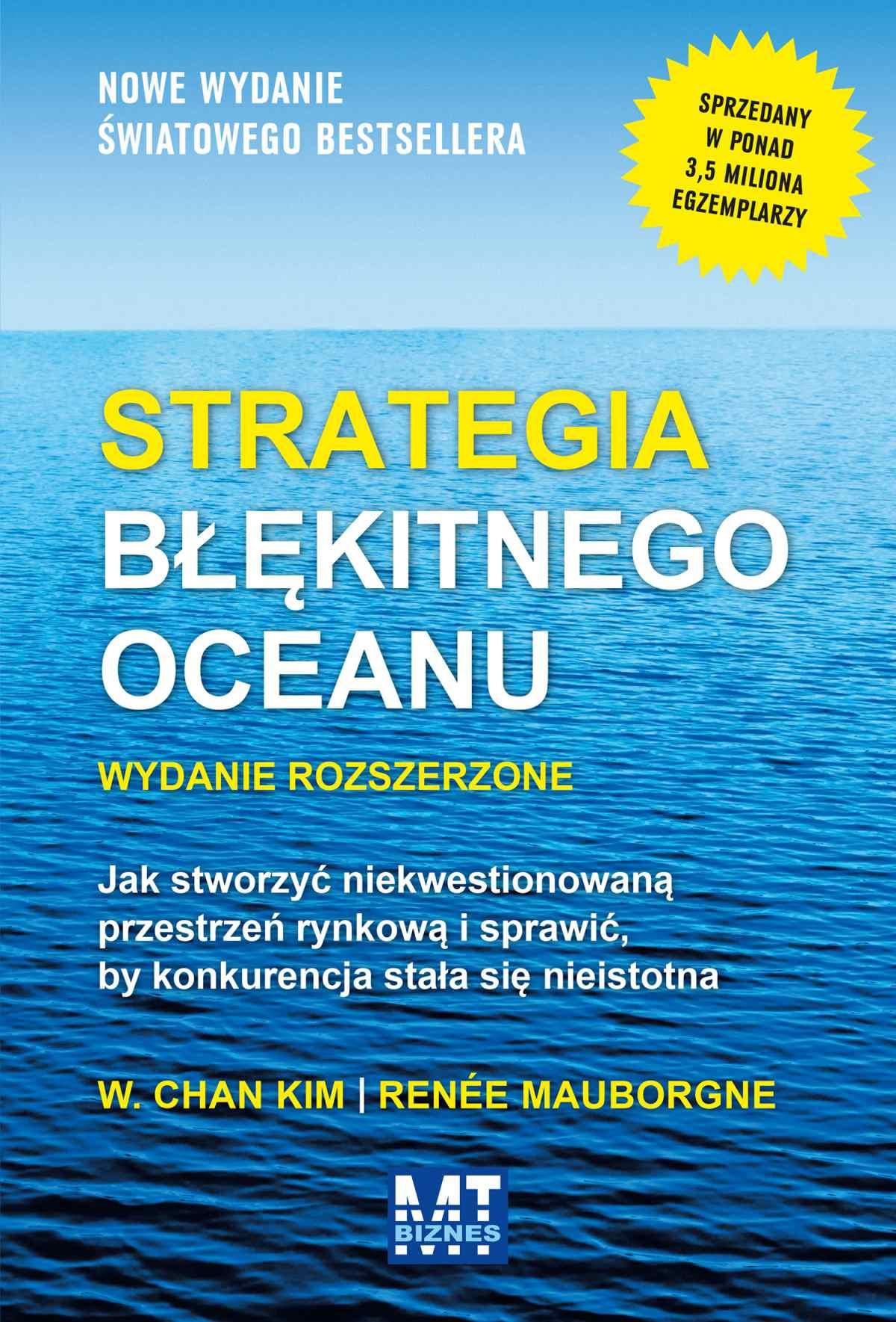 Strategia błękitnego oceanu. Wydanie rozszerzone - Ebook (Książka na Kindle) do pobrania w formacie MOBI