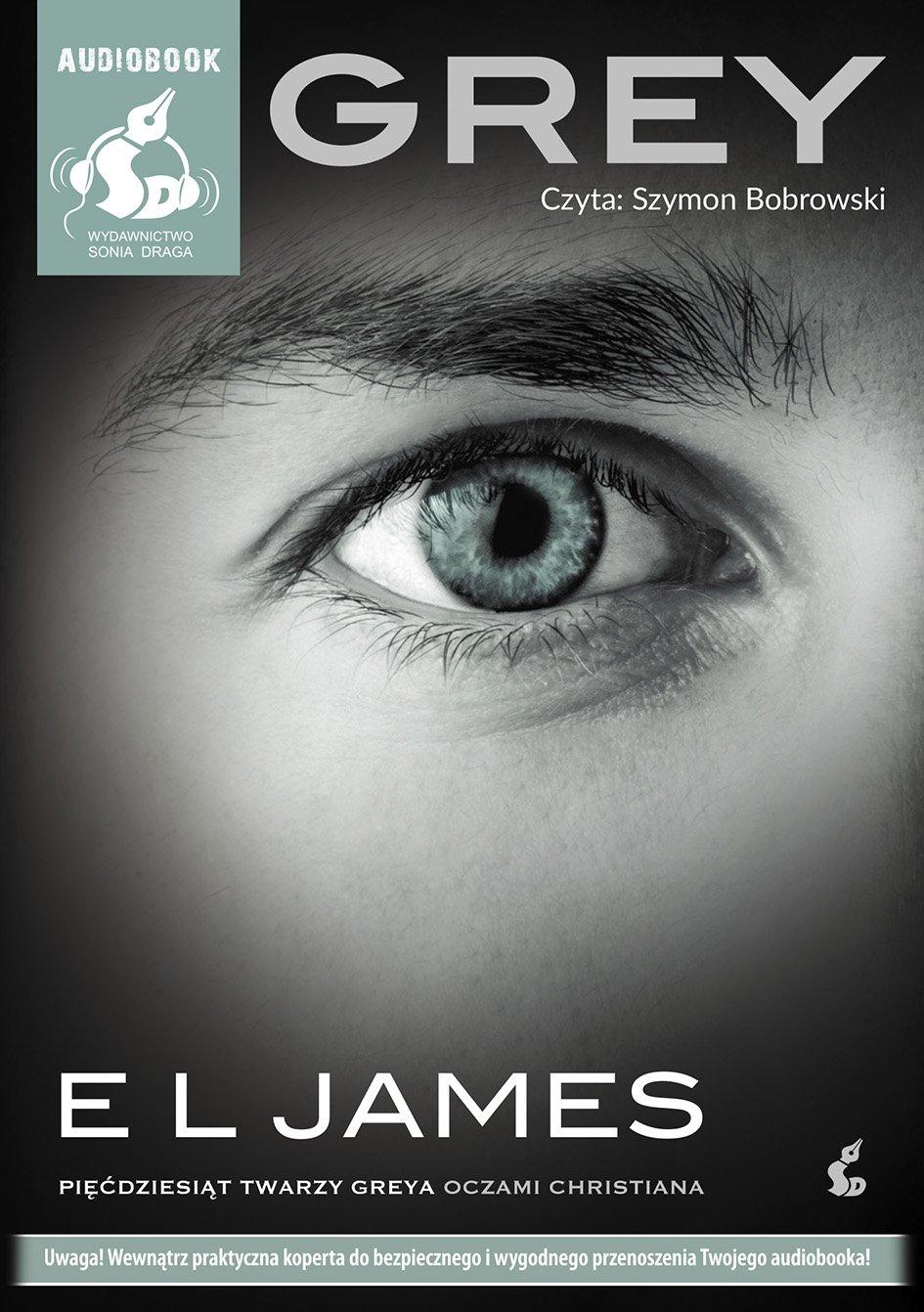 Grey. Pięćdziesiąt twarzy Greya oczami Christiana - Audiobook (Książka audio MP3) do pobrania w całości w archiwum ZIP