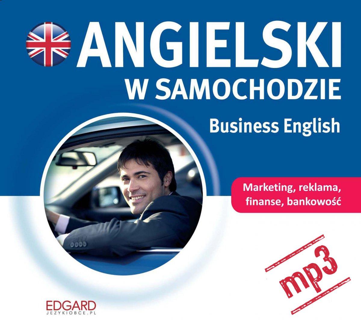 Angielski w samochodzie. Business English - Audiobook (Książka audio MP3) do pobrania w całości w archiwum ZIP
