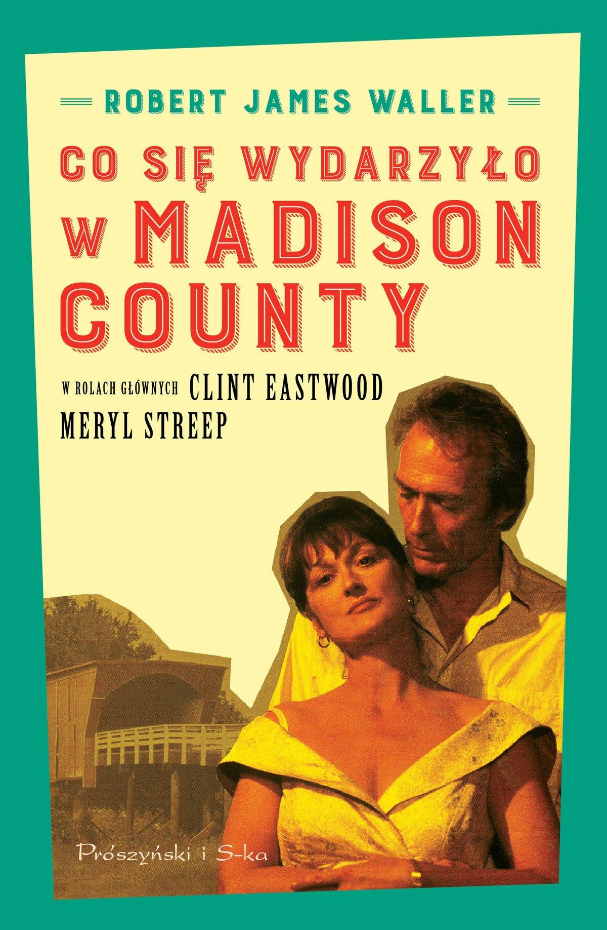 Co się wydarzyło w Madison County - Ebook (Książka na Kindle) do pobrania w formacie MOBI