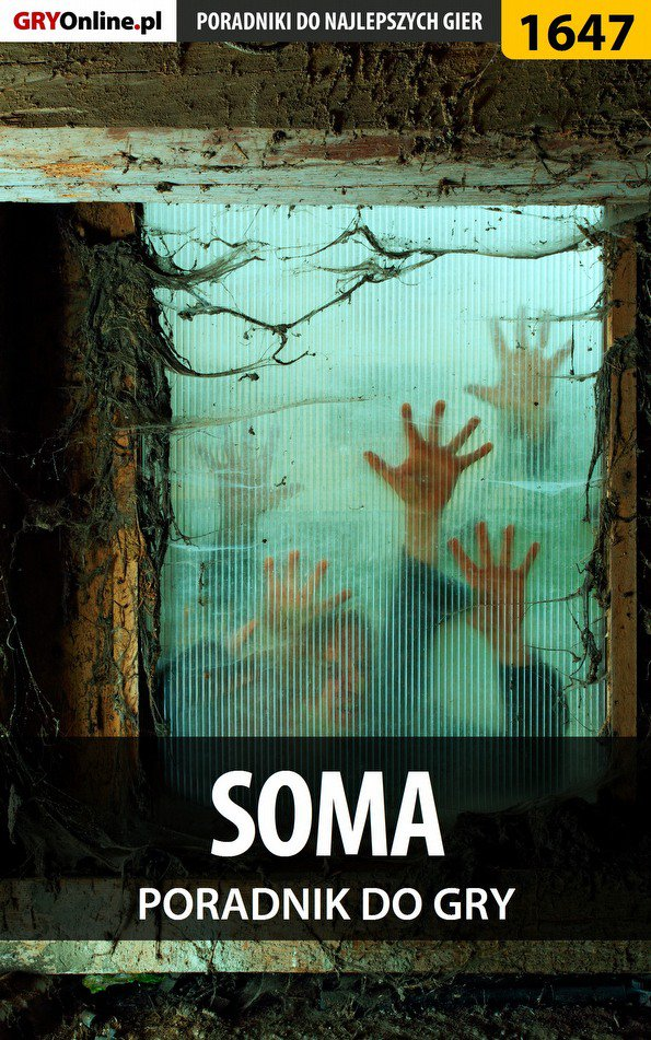SOMA - poradnik do gry - Ebook (Książka PDF) do pobrania w formacie PDF