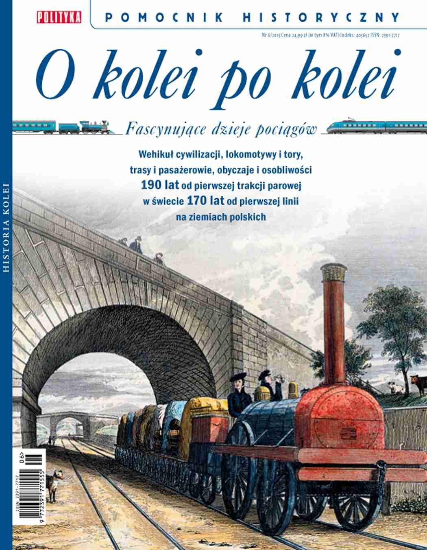 Pomocnik Historyczny. O kolei po kolei - Ebook (Książka PDF) do pobrania w formacie PDF