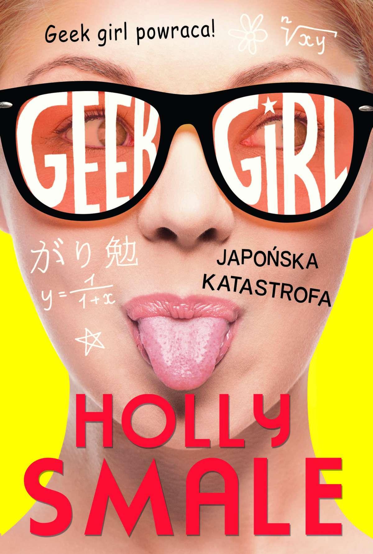 Geek girl 2. Japońska katastrofa - Ebook (Książka na Kindle) do pobrania w formacie MOBI