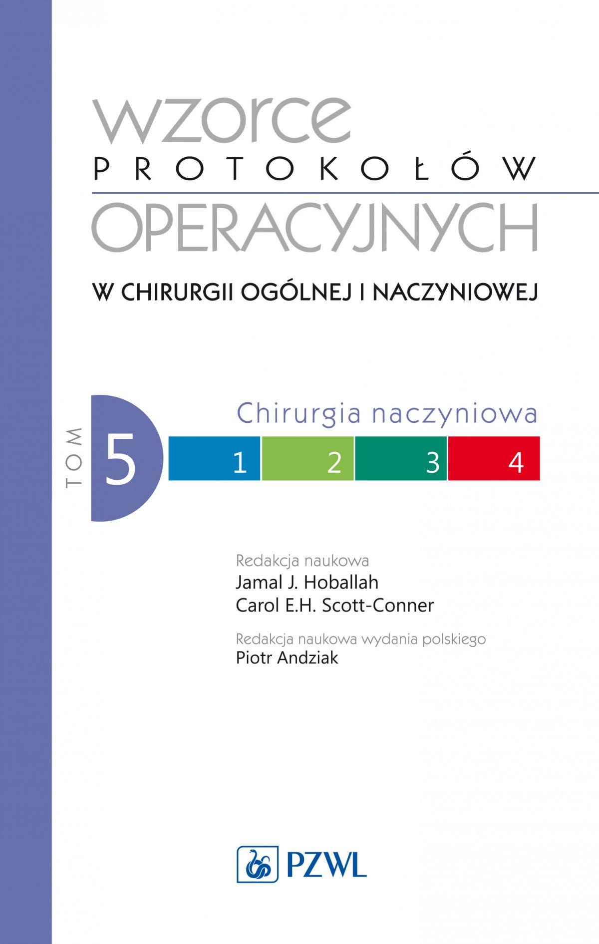 Wzorce protokołów operacyjnych w chirurgii ogólnej i naczyniowej. Tom 5 - Ebook (Książka na Kindle) do pobrania w formacie MOBI