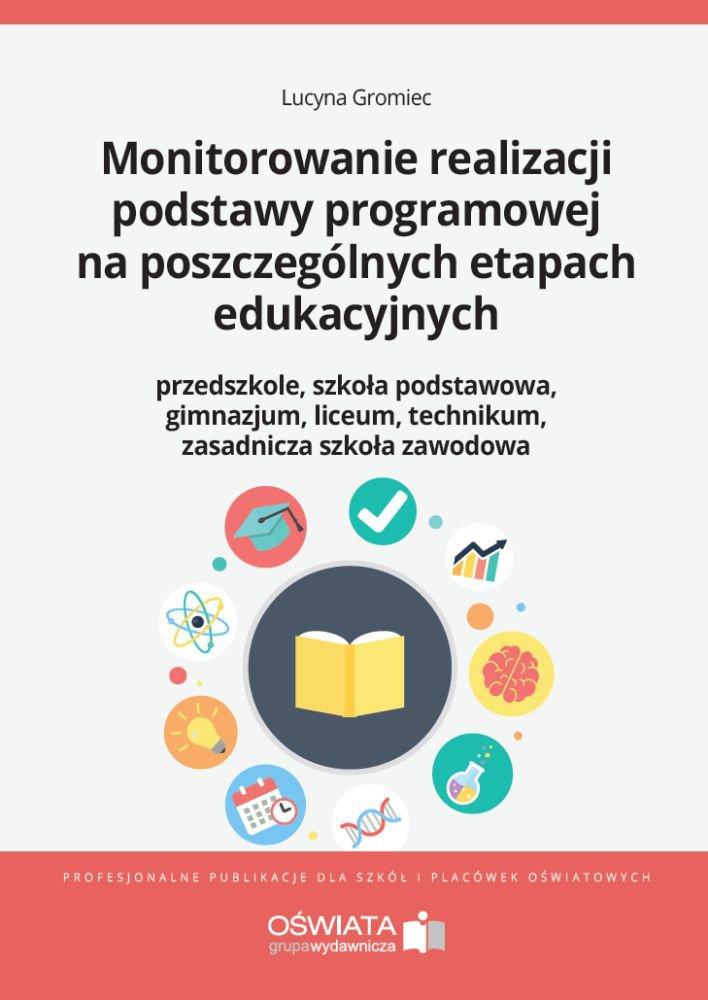 Monitorowanie realizacji podstawy programowej na poszczególnych etapach edukacyjnych - Ebook (Książka EPUB) do pobrania w formacie EPUB