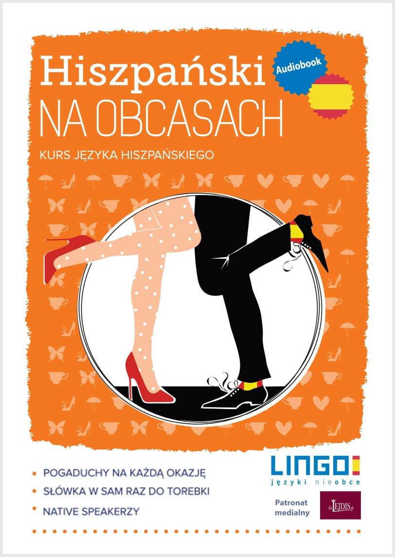 Hiszpański na obcasach - Audiobook (Książka audio MP3) do pobrania w całości w archiwum ZIP