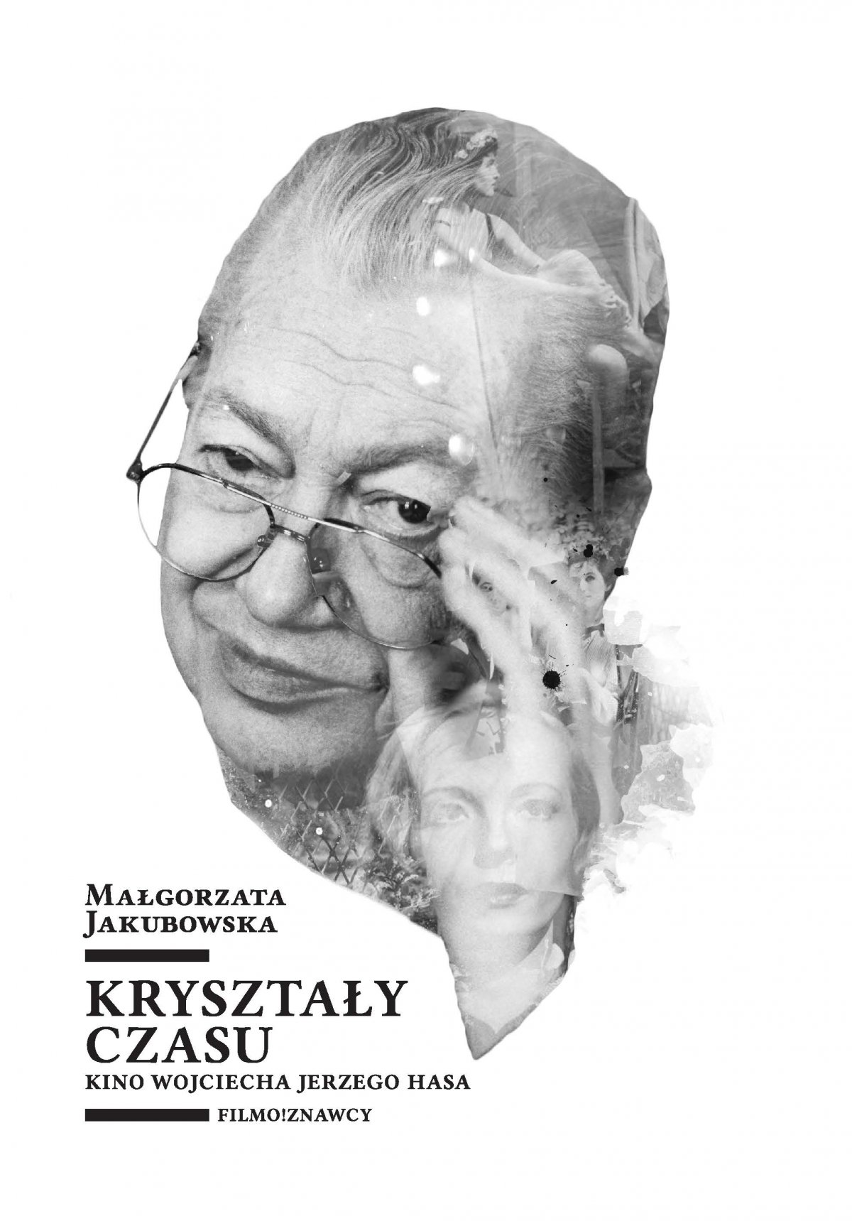 Kryształy czasu. Kino Wojciecha Jerzego Hasa - Ebook (Książka PDF) do pobrania w formacie PDF