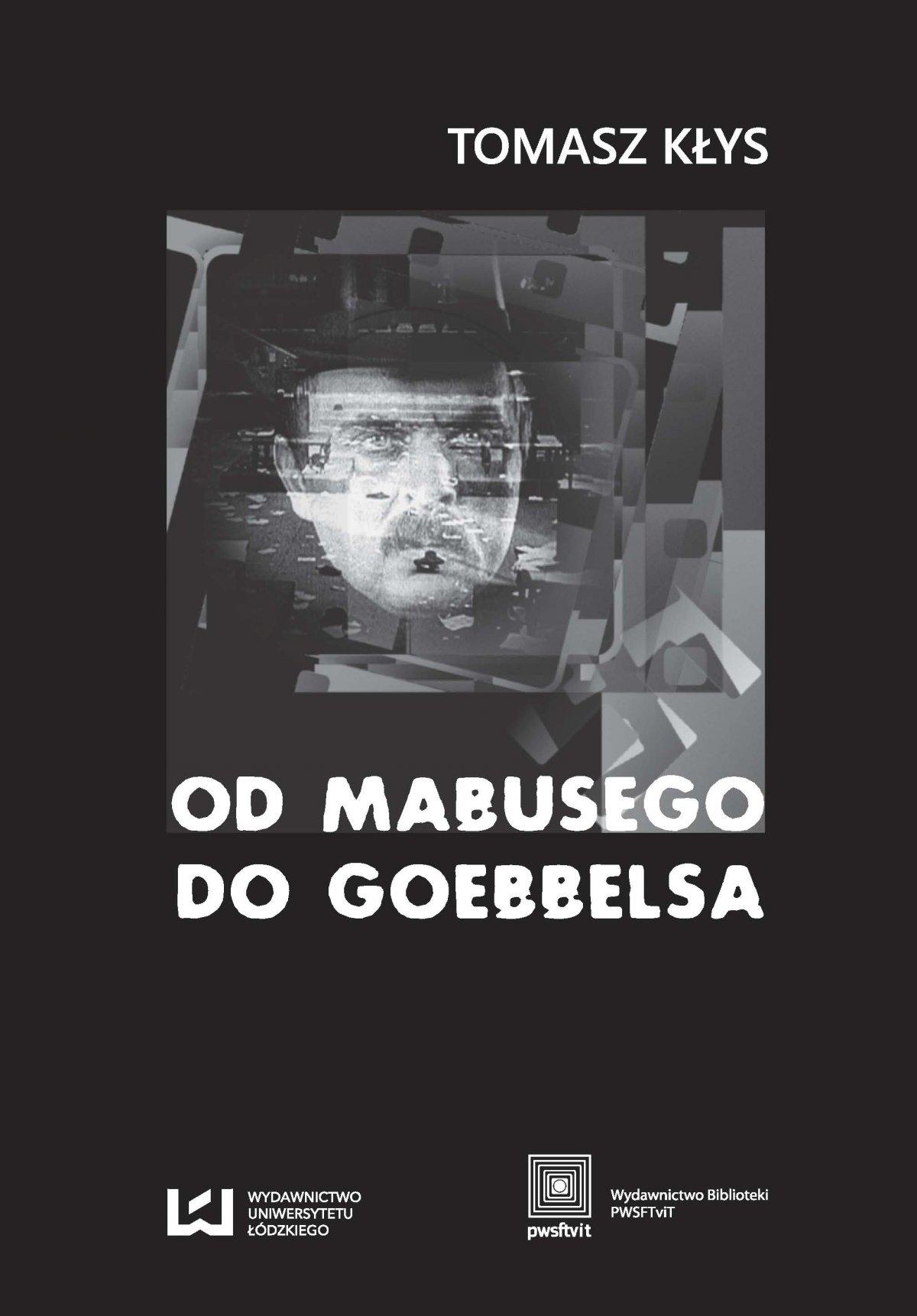 Od Mabusego do Goebbelsa. Weimarskie filmy Fritza Langa i kino niemieckie do roku 1945 - Ebook (Książka PDF) do pobrania w formacie PDF