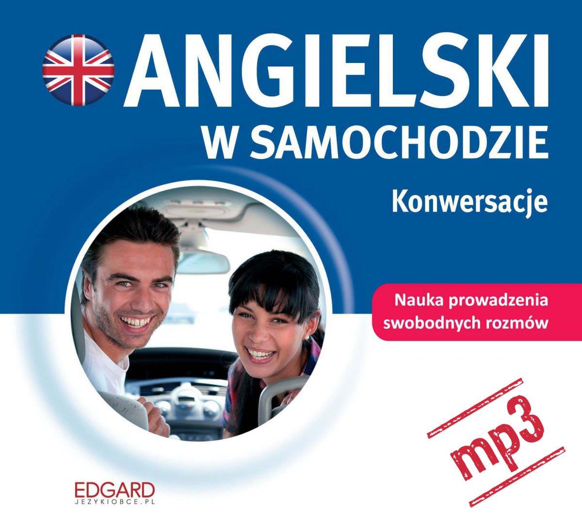 Angielski w samochodzie. Konwersacje - Audiobook (Książka audio MP3) do pobrania w całości w archiwum ZIP