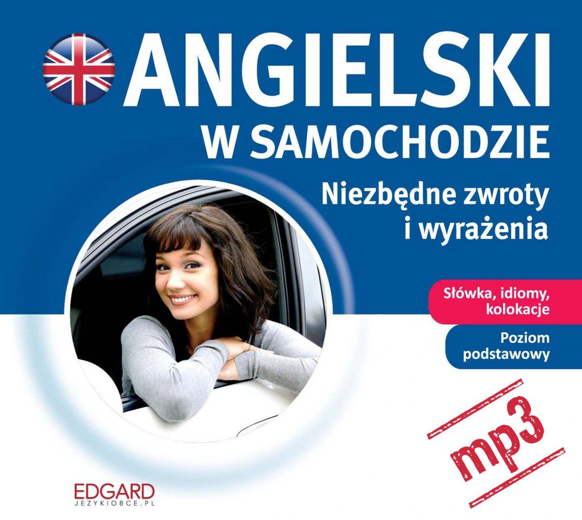 Angielski w samochodzie. Niezbędne zwroty i wyrażenia - Audiobook (Książka audio MP3) do pobrania w całości w archiwum ZIP