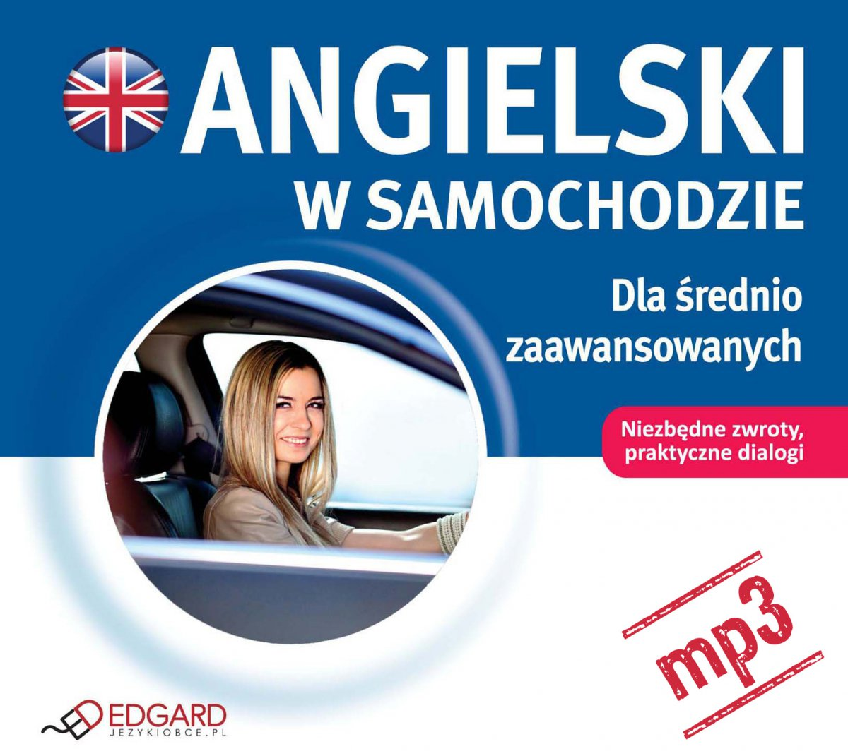 Angielski w samochodzie. Dla średnio zaawansowanych - Audiobook (Książka audio MP3) do pobrania w całości w archiwum ZIP