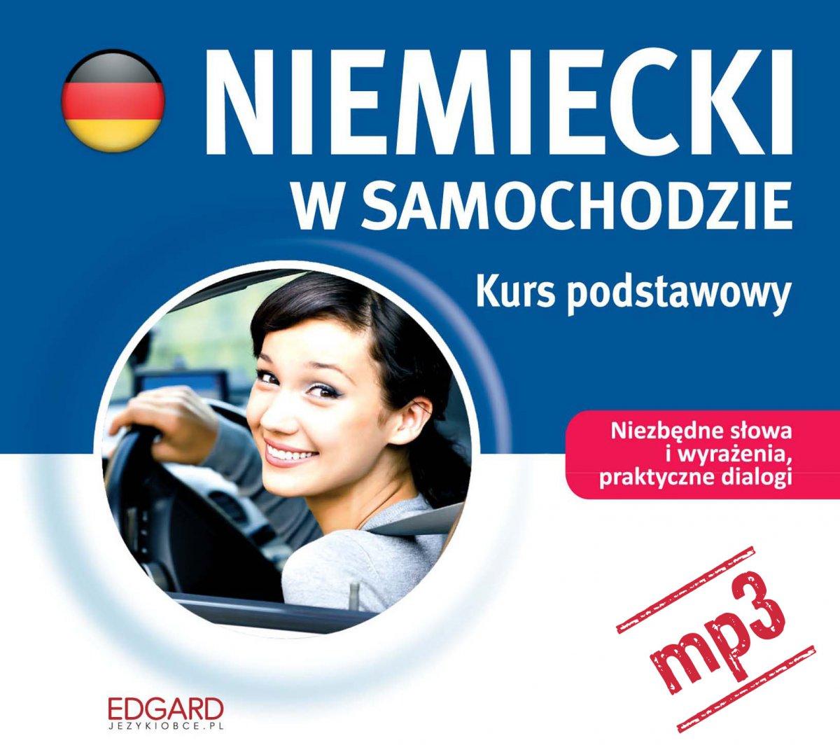Niemiecki w samochodzie. Kurs podstawowy - Audiobook (Książka audio MP3) do pobrania w całości w archiwum ZIP