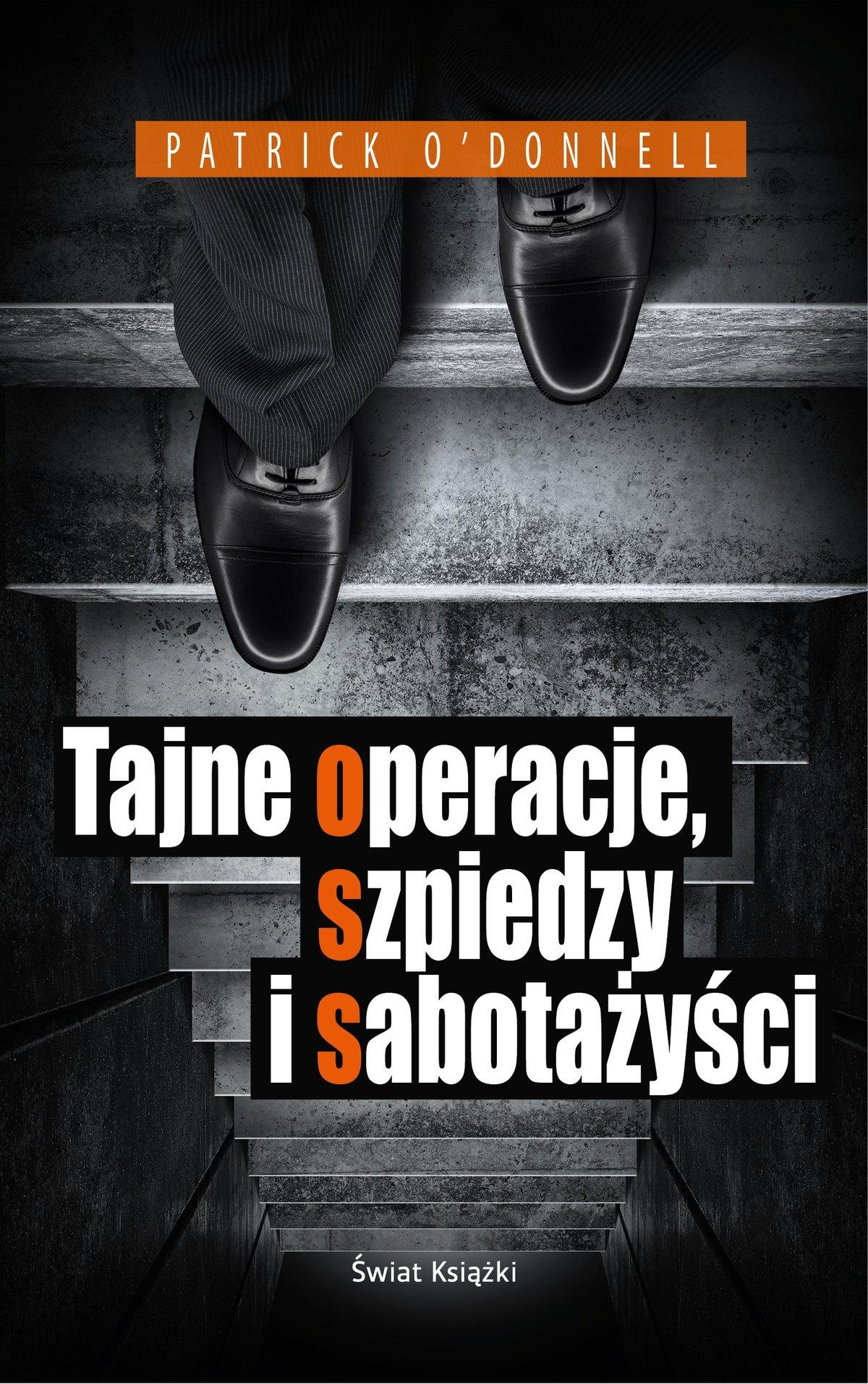 Tajne operacje, szpiedzy i sabotażyści - Ebook (Książka EPUB) do pobrania w formacie EPUB
