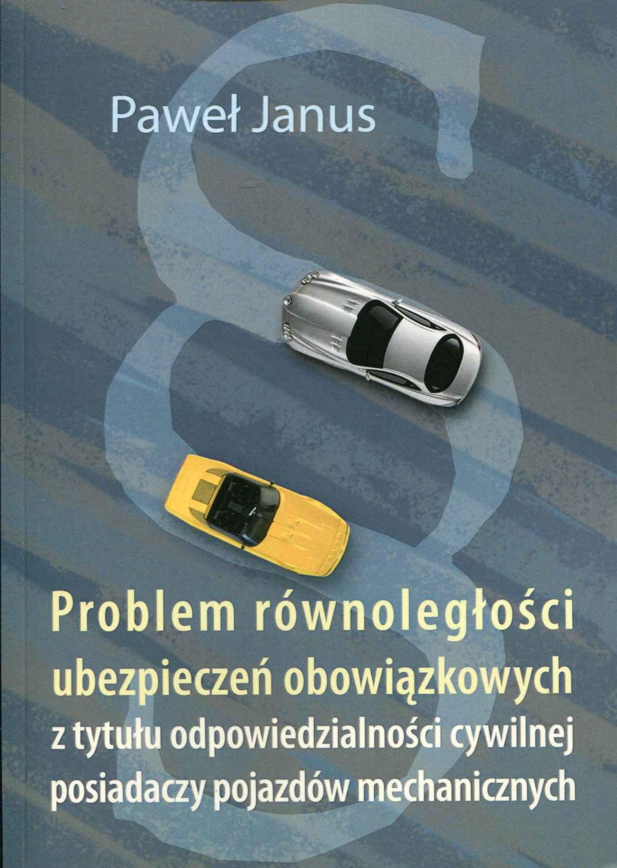 Problem równoległości ubezpieczeń obowiązkowych - Ebook (Książka EPUB) do pobrania w formacie EPUB