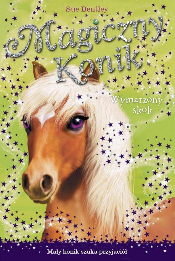 Wymarzony skok. Magiczny konik - Ebook (Książka na Kindle) do pobrania w formacie MOBI
